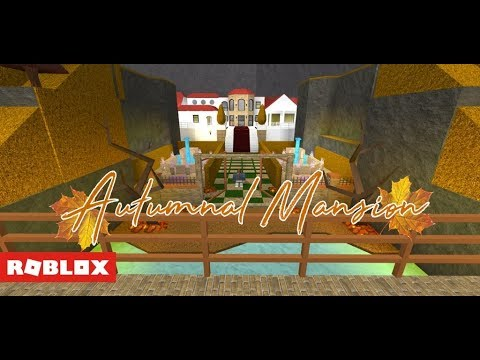 Welcome to bloxburg autumnal mansion tour 250k youtube for Building a house for 250k