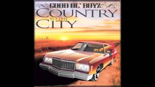 Good Ol' Boyz - Losing my Mind