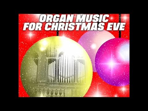 Christmas organ music - 1 hour  traditional Christmas songs playlist