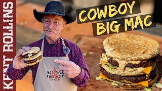 The Big Mac | Cowboy Style Homemade Big Mac Recipe