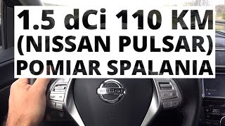 Nissan Pulsar 1.5 dCi 110 KM (MT) - pomiar spalania