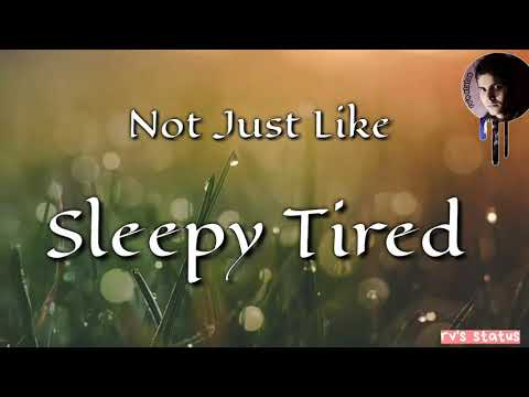 Feeling tired status || sad status || whatsapp status || #status || feeling  alone || #tired