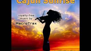 Cajun Sunrise (Instagram Short) - MacroTrax Royalty-free Music