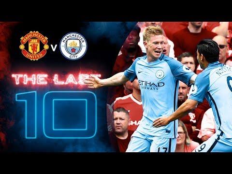 LAST 10 GOALS v UTD | Manchester United v Manchester City
