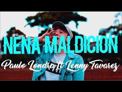 Nena Maldicion (Lyrics)(Letra) - Paulo Londra Ft Lenny Tavarez
