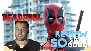 Deadpool - Movie Review