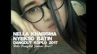Nella Kharisma - Nyekso Batin (Dangdut Koplo 2017)