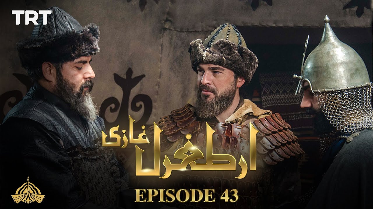 Ertugrul Ghazi Urdu | Episode 43 | Season 1