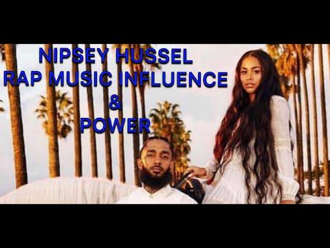 RIP NIPSEY HUSSEL  ( RAP MUSIC INFLUENCE & POWER)