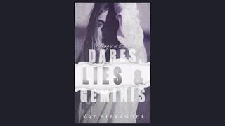 Dares, Lies & Geminis