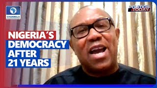 Peter Obi Rates Nigeria Low After 21 Years Of Democracy, Blames Bad Leadership