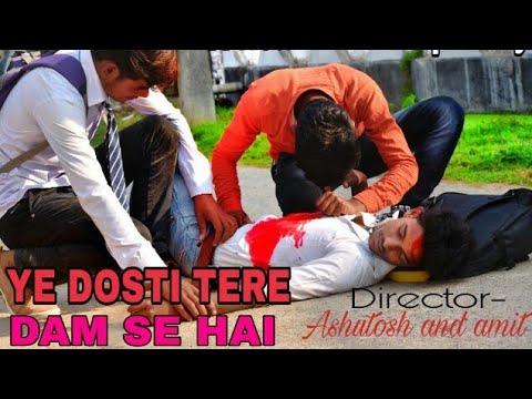 A Real Friendship Story !! Dosti Tere Dam Se H !! Ashutosh