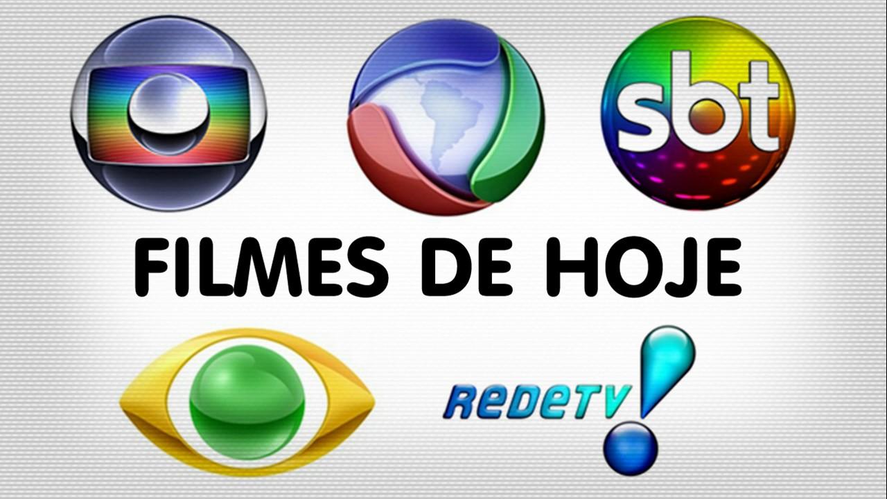 Filmes Que Vão Passar Hoje Na Tv Globo Record Sbt Band