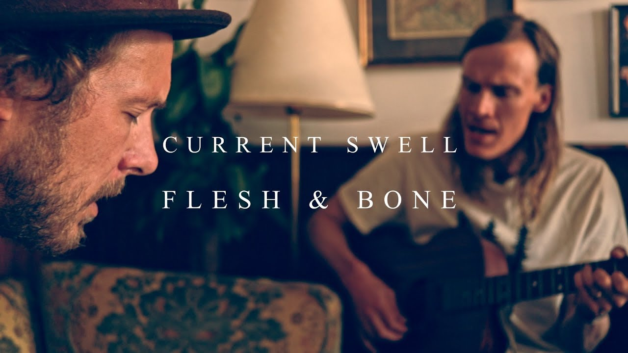 current-swell-flesh-and-bone-acoustic-version-monaco-sessions-monaco-sessions