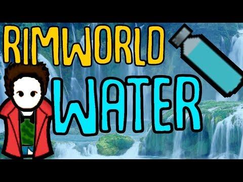 Water In Rimworld! Rimworld Beta 18 Mod Showcase. Thirst Is Now A Problem!