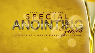 SPECIAL ANOINTING SERVICE  | 17, OCTOBER  2021| FAITH TABERNACLE
