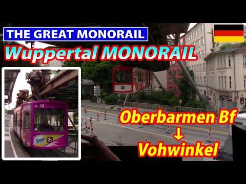 Wuppertaler Schwebebahn (Wuppertal Suspended Monorail) / Oberbarmen Bf → Vohwinkel