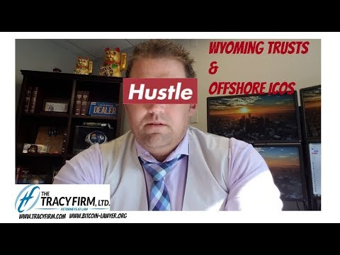 Adam S. Tracy Explains Wyoming Trusts & Offshore ICOs