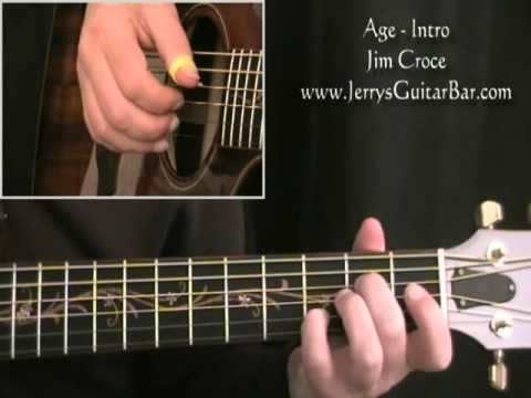 How To Play Jim Croce Age Intro Only Youtube