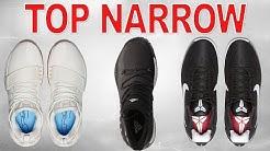 Top Basketball Shoes for NARROW Feet!