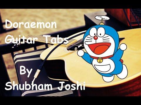 Doraemon (Title Song) Guitar Tabs Tutorial   Shubham Joshi