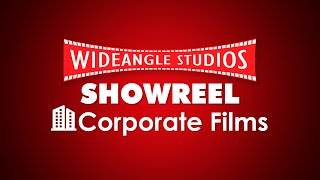 Corporate Films Showreel | WideAngle Studios