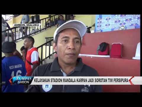 KELAYAKAN STADION UTAMA MANDALA REMAJA AMBON JADI SOROTAN TIM PERSIPURA Mp3