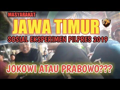 PILPRES 2019 MASYARAKAT JAWA TIMUR PILIH SIAPA??? JOKOWI ATAU PRABOWO ~ SOSIAL EKSPERIMEN