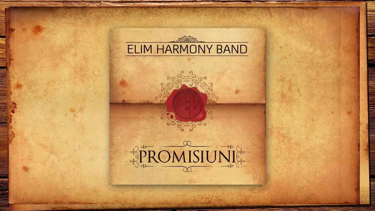 Elim Harmony Band - Promisiuni | Lyrics #1