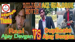 Diljale movie all best dialogue || Real Ajay VS duplicate Ajay devgan|| BALRAM-DTBOYS |dilwale movie