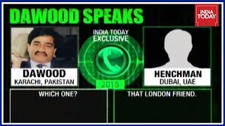 Dawood Speaks :  Underworld Don Dawood Ibrahim's Call Intercepts Exposed By India Today | Part 2