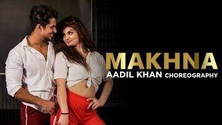 Makhna | Yo Yo Honey Singh | Aadil Khan Choreography | Ft Elena durgarian