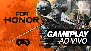 For Honor (PC) - Vamos decapitar! - Gameplay ao vivo!