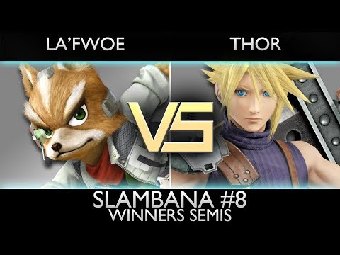 [Slambana #8] Winners Semis: La'Fwoe (Fox) vs. Thor (Cloud)