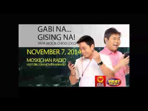 Gabi na, Gising na! Papa Jack Chico Loco November 7, 2014 Karaoke