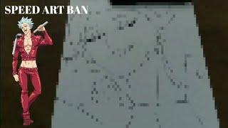 Speed Art Ban (seven Deadly Sins)