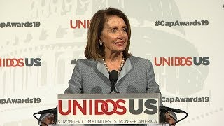 Remarks of representative nancy pelosi at the 2019 unidosus capital awards on march 27 in washington, dc.