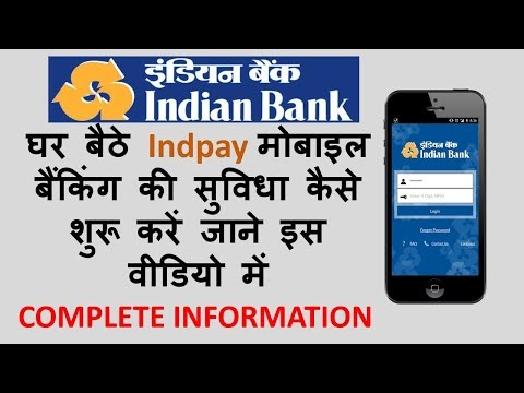 [HINDI] HOW TO REGISTER AND ACTIVATE INDPAY MOBILE BANKING APP COMPLETE INFORMATION