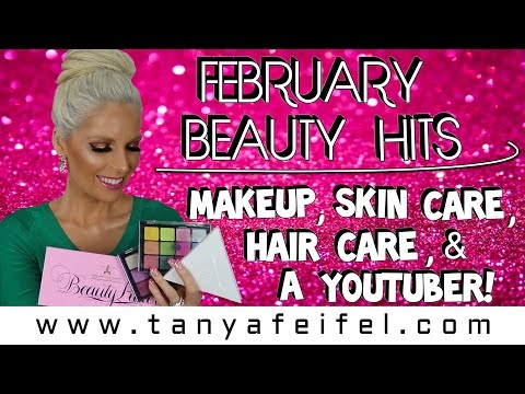 February Hits! | Favorites | Makeup | Skin Care | Hair Care | Casey Holmes | Tanya Feifel-Rhodes