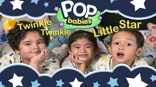 Twinkle Twinkle Little Star | Pop Babies Video