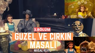 Güzel ve Çirkin Masal Filmi Türkçe Part 3 - Barbie ile Türkçe Masallar  // Masal Keyfi