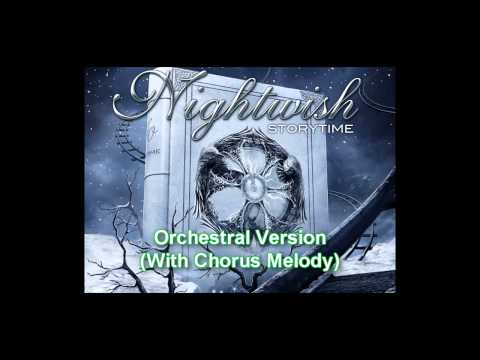 Nightwish - Storytime Orchestral Version (with chorus melody)