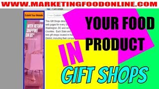 Food Business Ideas Series: Gift Shops are GOLD MINES See how you can sell your product
