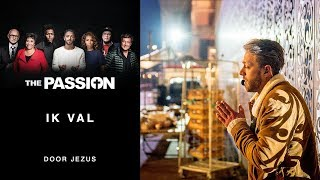 The Passion 2018: Tommie Christiaan - Ik Val