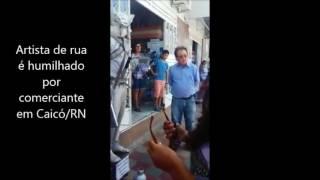Download lagu Artista de rua é humilhado por comerciante em Caicó, população sai em defesa do artista