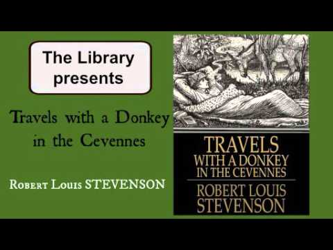 Travels wth a Donkey in the Cevennes by  Robert Louis Stevenson - Audiobook