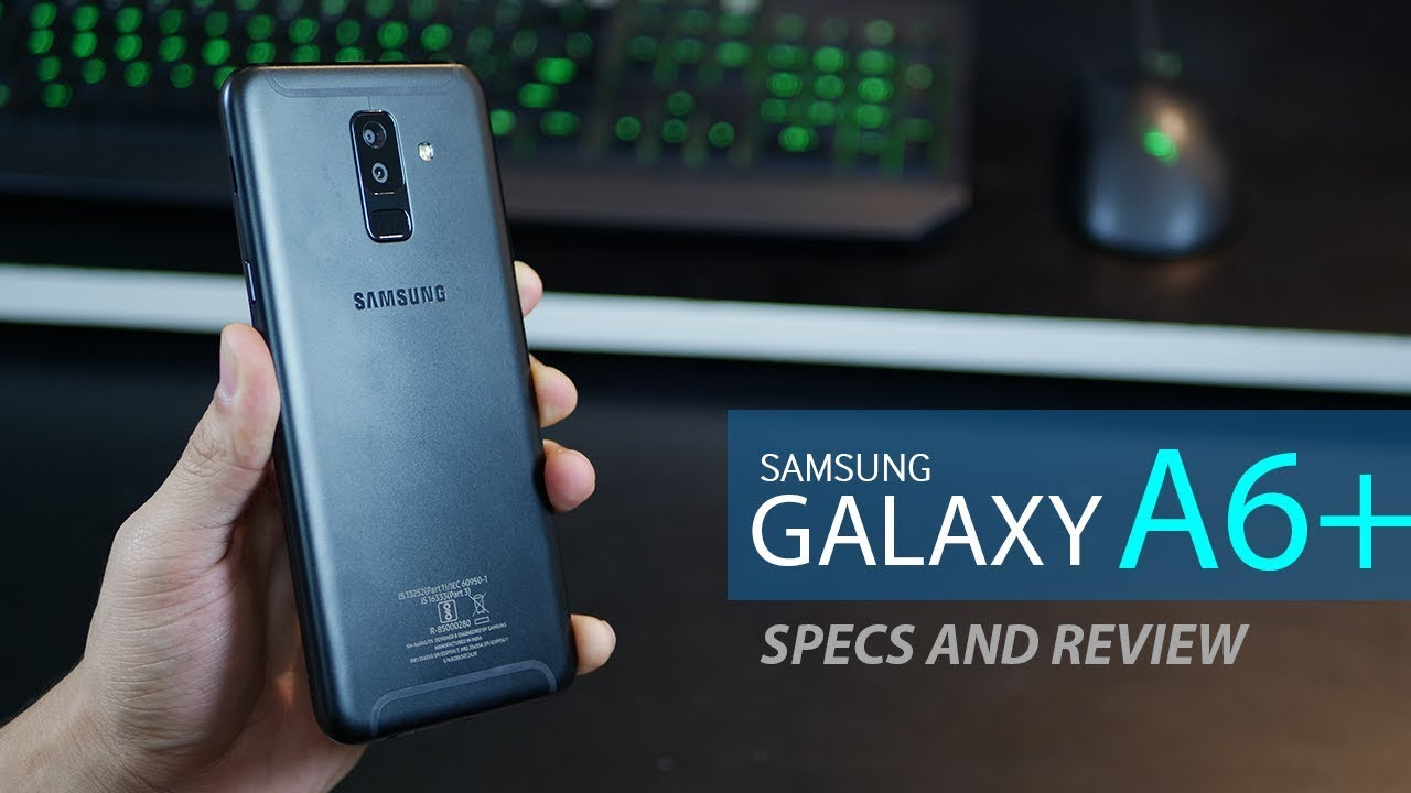samsung galaxy a6 plus review and specifications 2018 youtube. Black Bedroom Furniture Sets. Home Design Ideas