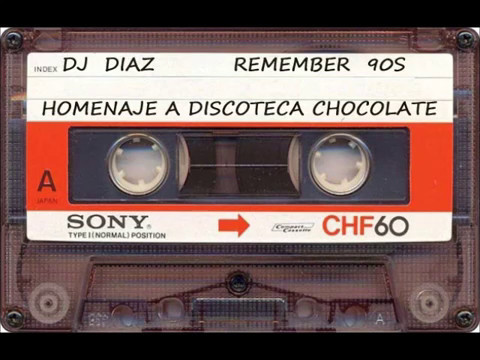 DJ DIAZ  REMEMBER 90S  TRIBUTO A DISCOTECA CHOCOLATE  2007