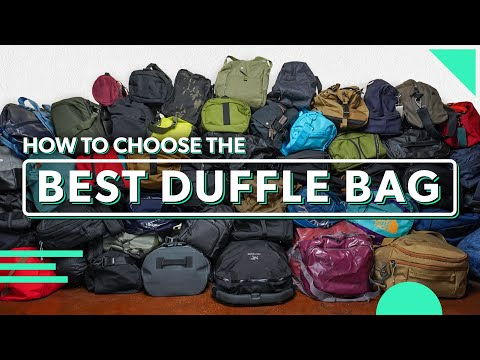 The Ultimate Duffle Bag Guide | How To Choose The Best Duffel Bag For Travel