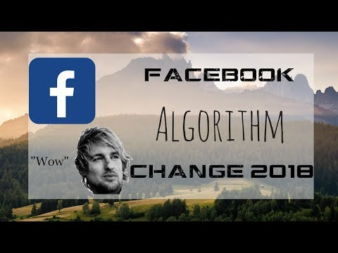 Facebook Ads Algorithm Change 2018   No More Asking For Likes, Comments, or Shares??!